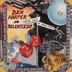 Ben Harper - White Lies For Dark Times