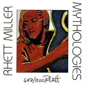 Rhett Miller - Mythologies