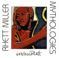 Rhett Miller - Mythologies